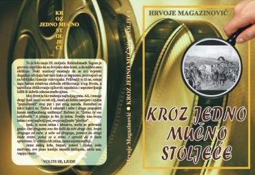 Хрвоје Магазиновић – Кроз једно мучно стољеће