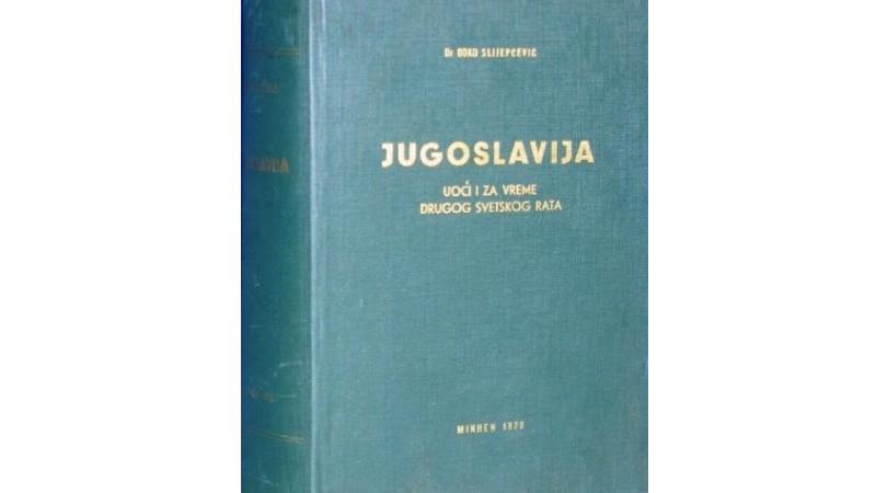 Др Ђоко Слијепчевић – Југославија уочи и за време Другог светског рата